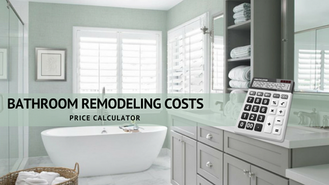Magnificent Price Calculator How Much Does It Cost To Remodel A Bathroom Beutiful Home Inspiration Semekurdistantinfo