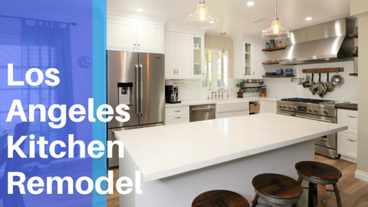 Kitchen Remodeling Los Angeles: How to Get the Perfect Look