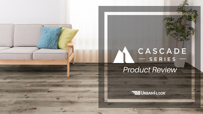 urbanfloor-cascade-series-product-review