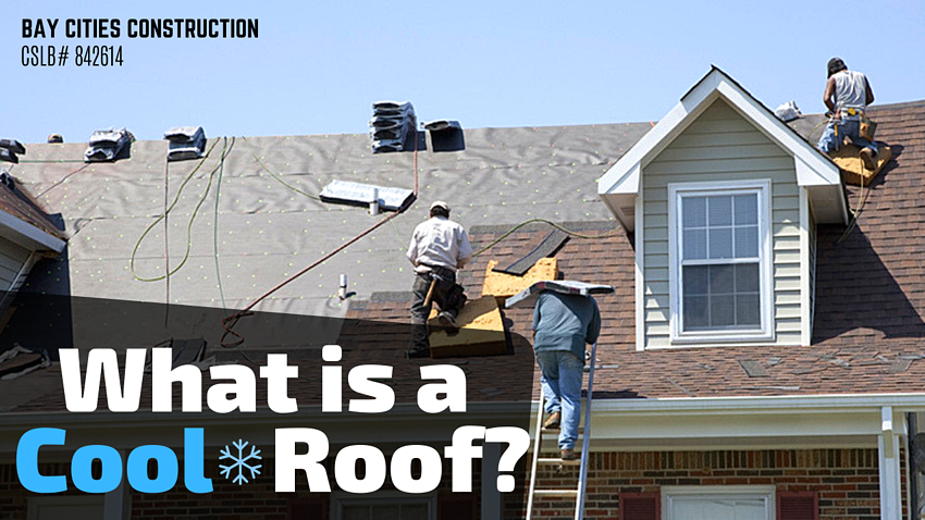 what is a cool roof - los angeles roof contractor - bay cities construction (1)