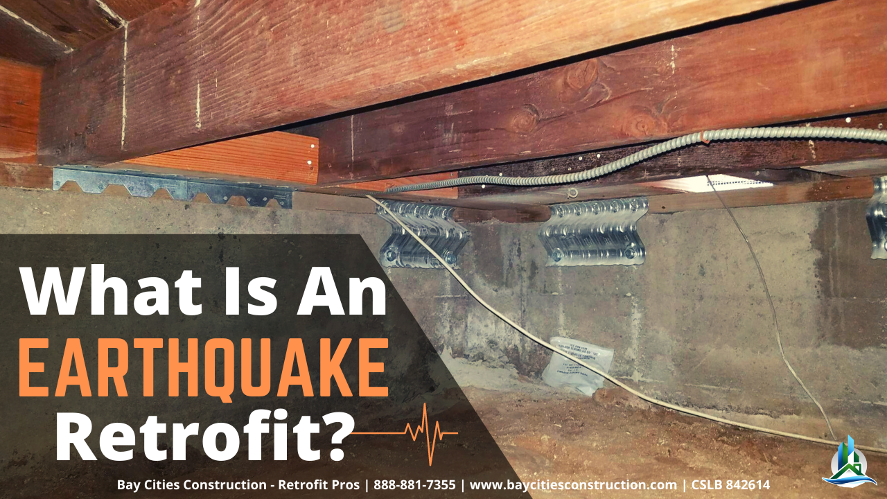 What is an Earthquake Retrofit? How to Protect Your Home from Quakes