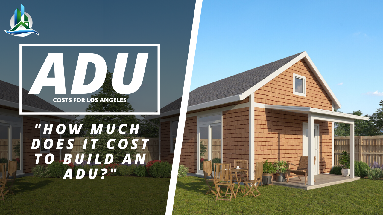 ADU Types & Construction Costs: How Much Does an ADU Cost in Los Angeles?