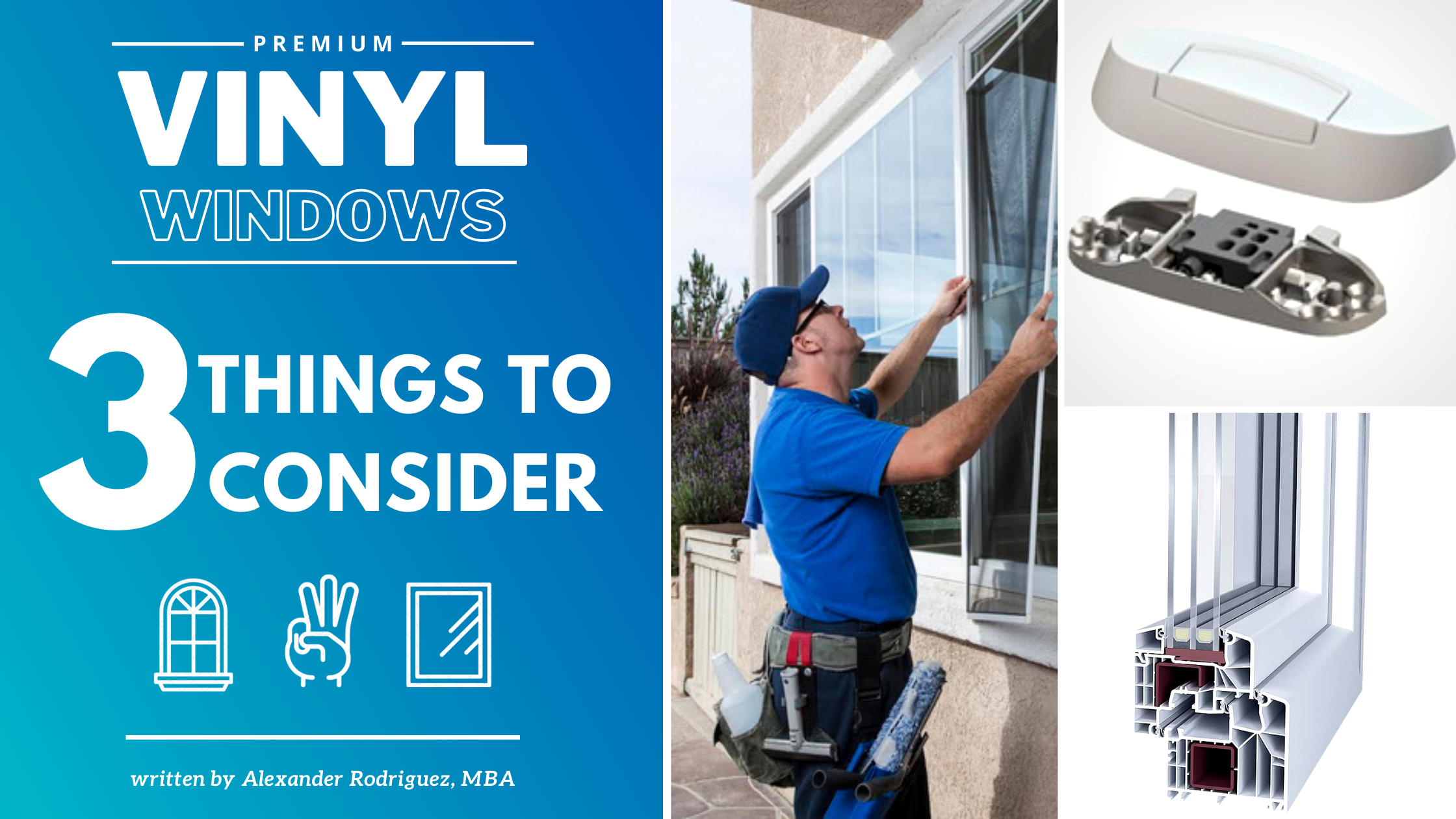 Best Vinyl Window Quality: 3 Things You Should Consider!