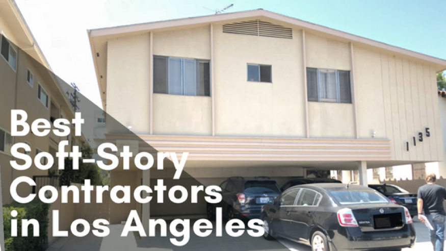 The Best Soft-Story Retrofit Contractors in Los Angeles, CA