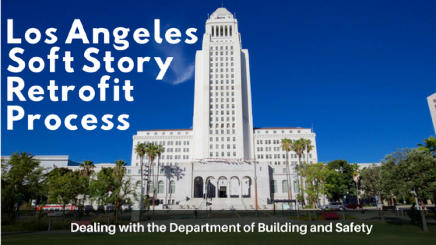 What is the Soft Story Retrofit Process in the City of Los Angeles?