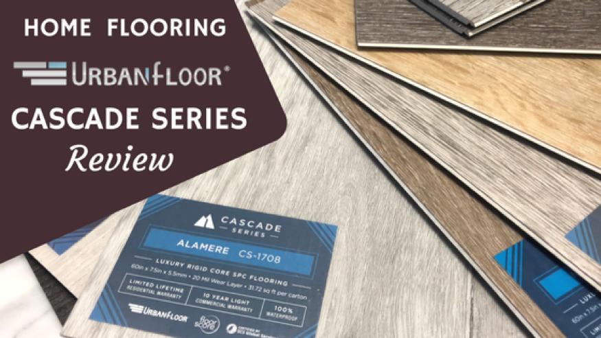 Urbanfloor Review: Cascade Series