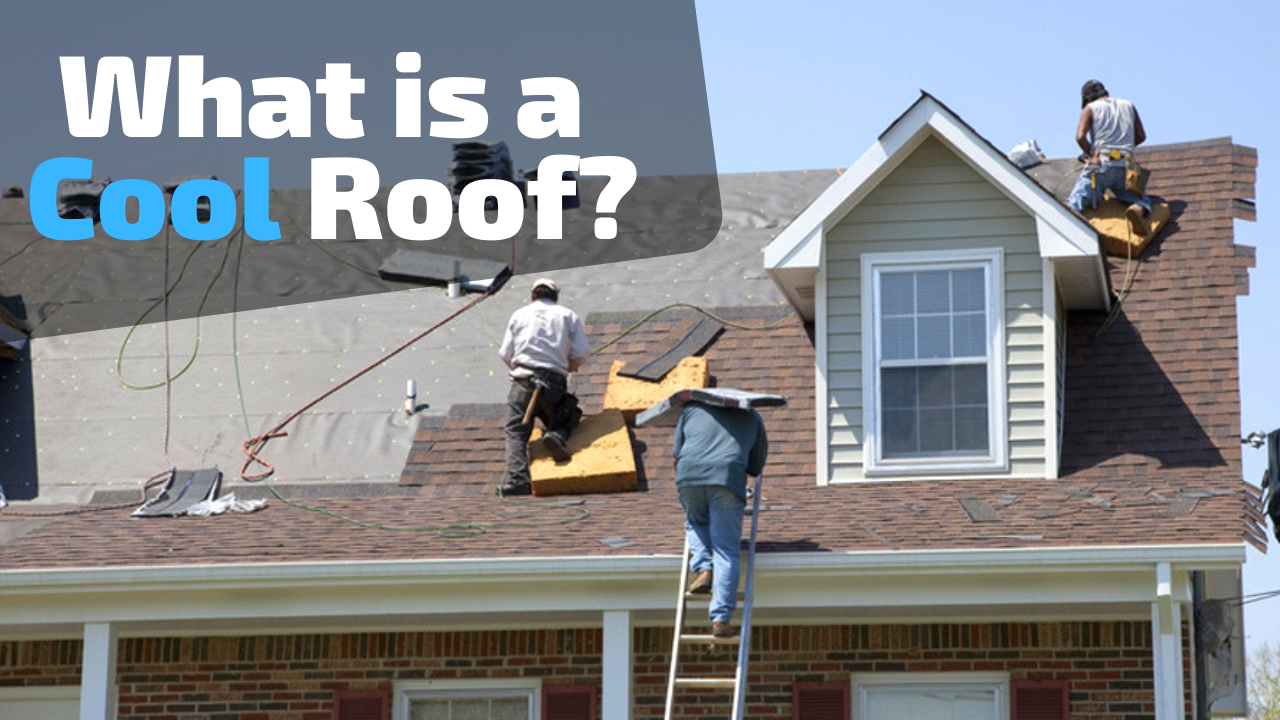 What is a Cool Roof? Why are They Required in Los Angeles?